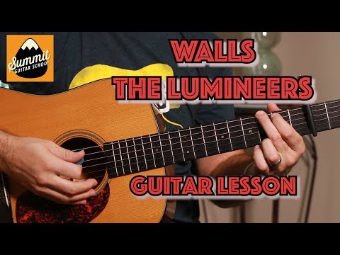 Walls—The Lumineers/Tom Petty guitar Lesson--Beginner Guitar
