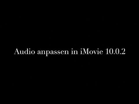 iMovie Anleitung Audio anpassen