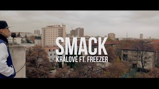 SMACK - KRÁLOVÉ (OFFICIAL MUSIC VIDEO)