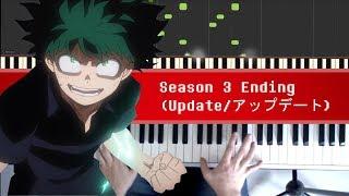 Video Boku no Hero Academia Season 3 Ending - Update / アップデート by miwa [Piano] download MP3, 3GP, MP4, WEBM, AVI, FLV Juni 2018