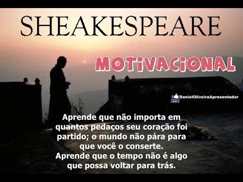 Motivacional Um Dia Você Aprende William Shakespeare