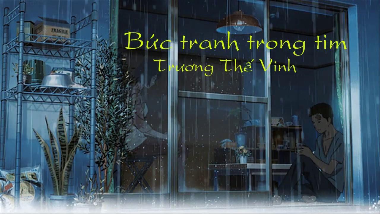Bức Tranh Trong Tim - Trương Thế Vinh ft Ngô Trác Linh [Lyric Video]
