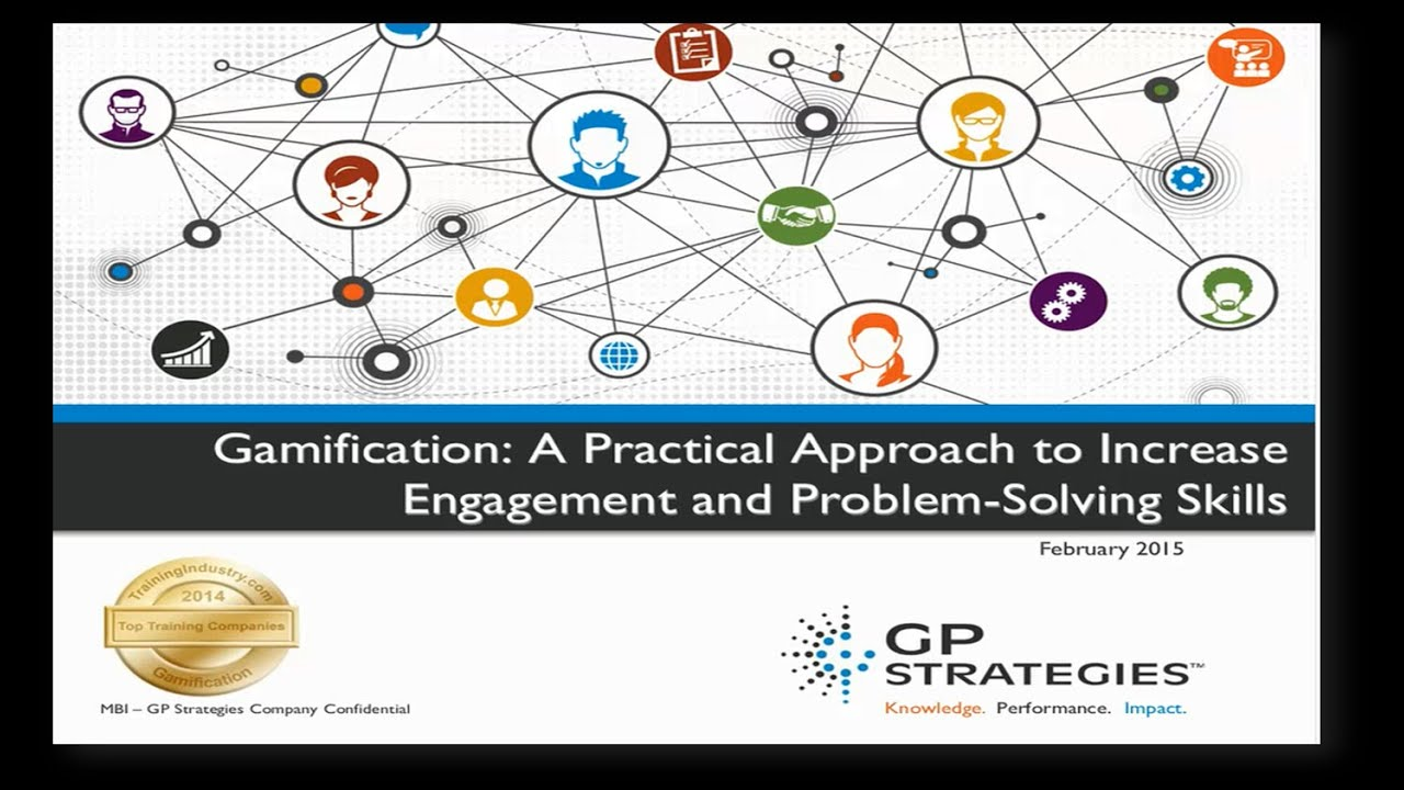gamification a practical approach to increase engagement and gamification a practical approach to increase engagement and problem solving skills