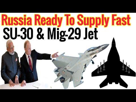 Russia भारत को जल्द से जल्द Mig-29 और SU-30 MKI देने को तैयार China के साथ Conflict को लेकर