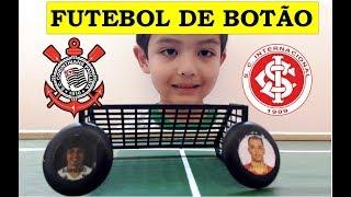 Canal do Gu ! - Corinthians x Internacional - Futebol de Botão Personalizado