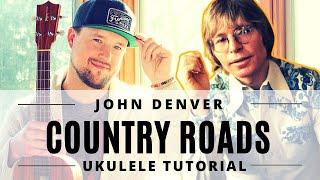 Take Me Home, Country Roads | John Denver | Ukulele Tutorial + Play Along