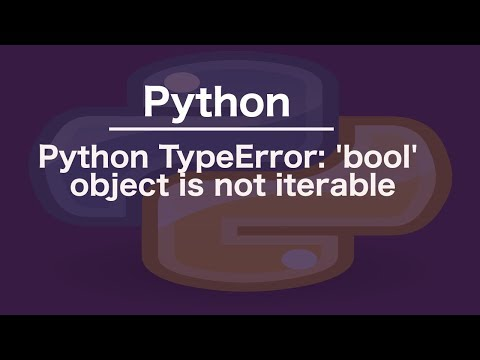 Python TypeError: 'bool' object is not iterable