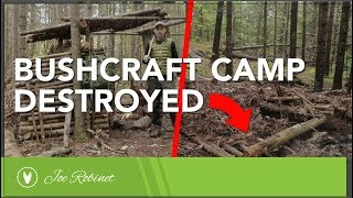 Bushcraft Camp DESTROYED!
