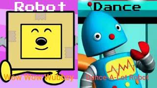 Robot Dance Wow Wow Wubbzy or Dance-A-Lot Robot