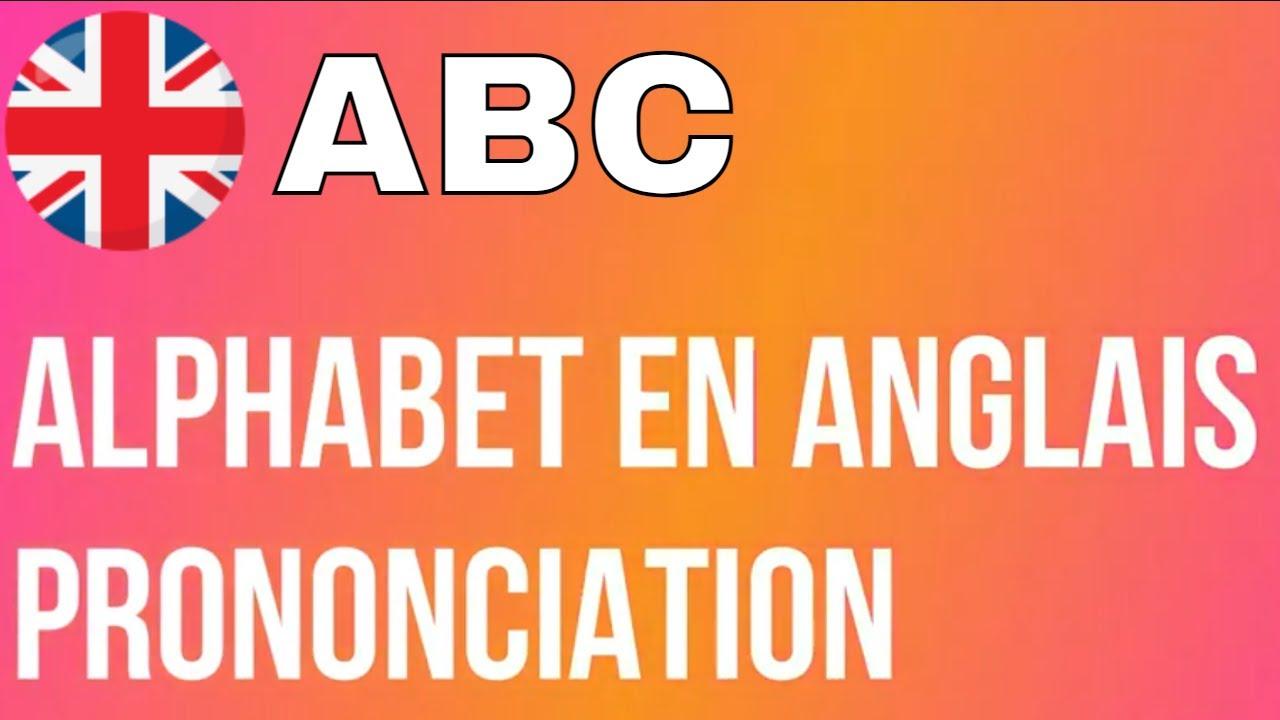 Lalphabet En Anglais Et Prononciation Cours Danglais