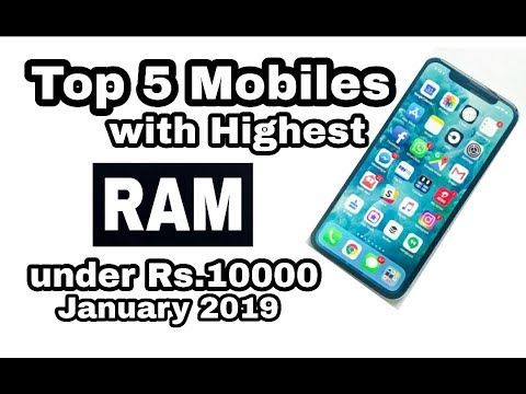 Top 5 Mobiles With Highest RAM Under Rs. 10000 || January 2019 ||