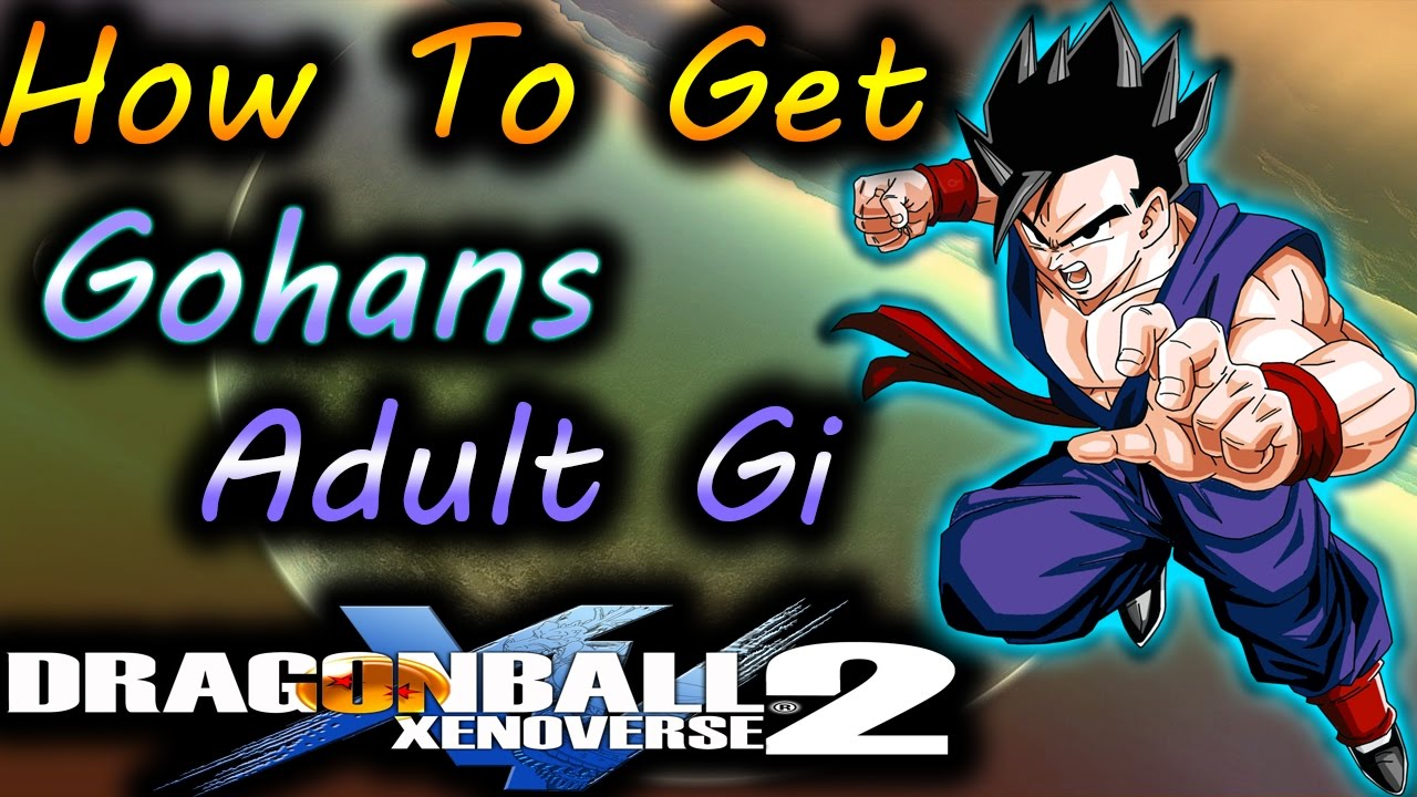 Dragon Ball XenoVerse 2: How To Get Gohans Adult Gi! - By, Evilerspartan -  YouTube