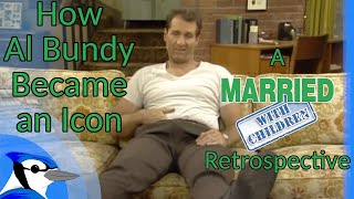 How Al Bundy Became an Icon, A Married With Children Retrospective