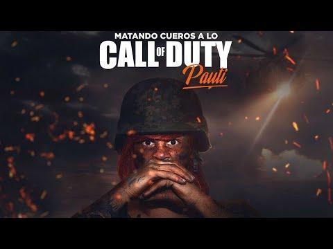 Matando cueros a lo Call Of Duty - LA PAUTI