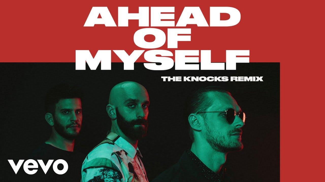 X Ambassadors, The Knocks - Ahead Of Myself (The Knocks