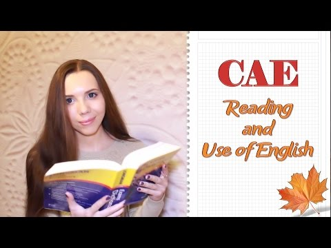 CAE   Reading And Use Of English   СОВЕТЫ