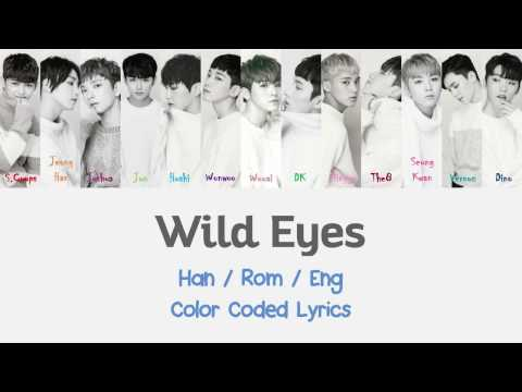 SEVENTEEN - Wild Eyes [Color Coded Lyrics (Han/Rom/Eng)]