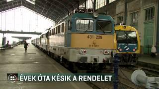 Késik a vonaton utazok jogainak érvényesítéséről szóló rendelet 19-12-02