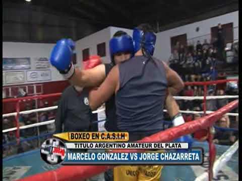 JORGE CHAZARRETA VS MARCELO GONZALEZ
