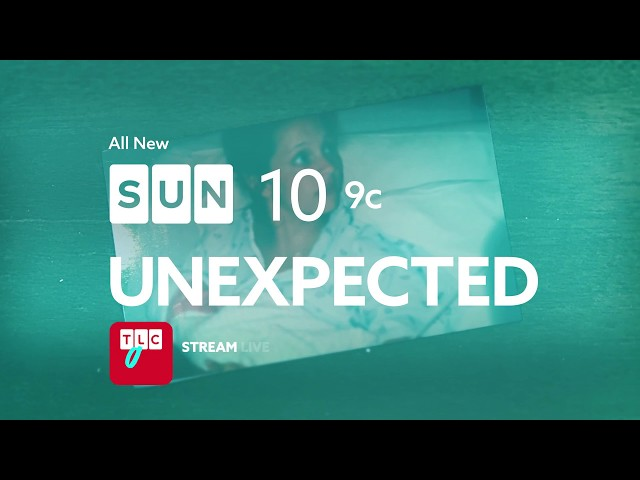 Unexpected   NEW SERIES   Sundays at 10/9c
