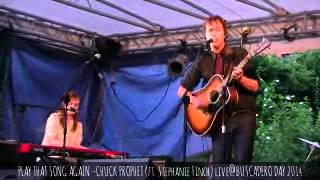 PLAY THAT SONG AGAIN –CHUCK PROPHET (ft. Stephanie Finch) live@BUSCADERO DAY 2014 jul. 26-27 - @TAVp