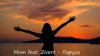 Download Мот feat. Zivert - Паруса (2019) Mp3 and Videos