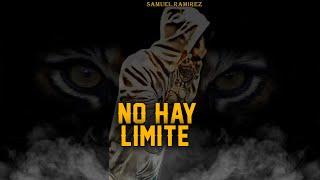No Hay Limite - (Samuel Ramirez Versión).