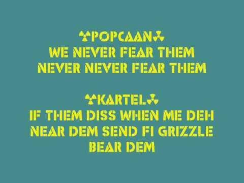 Popcaan ft Vybz Kartel- We Never Fear Them Lyrics (follow @DancehallLyrics)