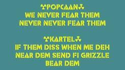 Popcaan ft Vybz Kartel  - We Never Fear Them Lyrics (follow @DancehallLyrics)