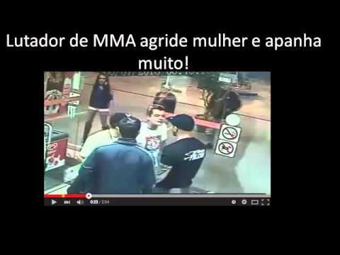 Lutador de MMA agride mulher e apanha muito