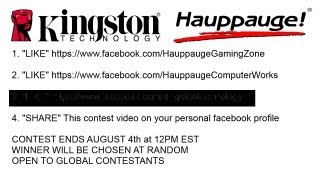 MASSIVE GIVEAWAY!  HAUPPAUGE + KINGSTON!