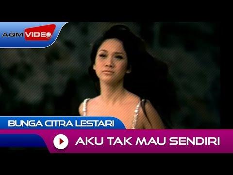 Bunga Citra Lestari - Aku Tak Mau Sendiri | Official Video