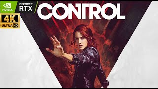 Control - 4K PC - Part 1 - No Commentary - Ultra - Ray tracing - Remedy | 4K