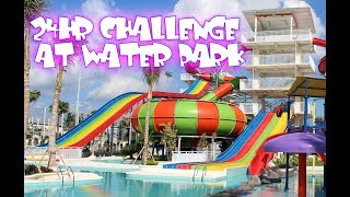 24 HOUR CHALLENGE AT THE WATERPARK!!!