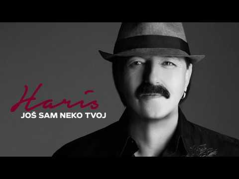 Haris Dzinovic - Jos sam neko tvoj - (Audio 2017)