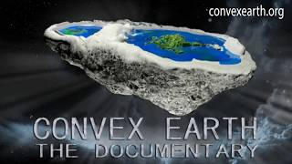 Science x Science : Convex Earth The Documentary