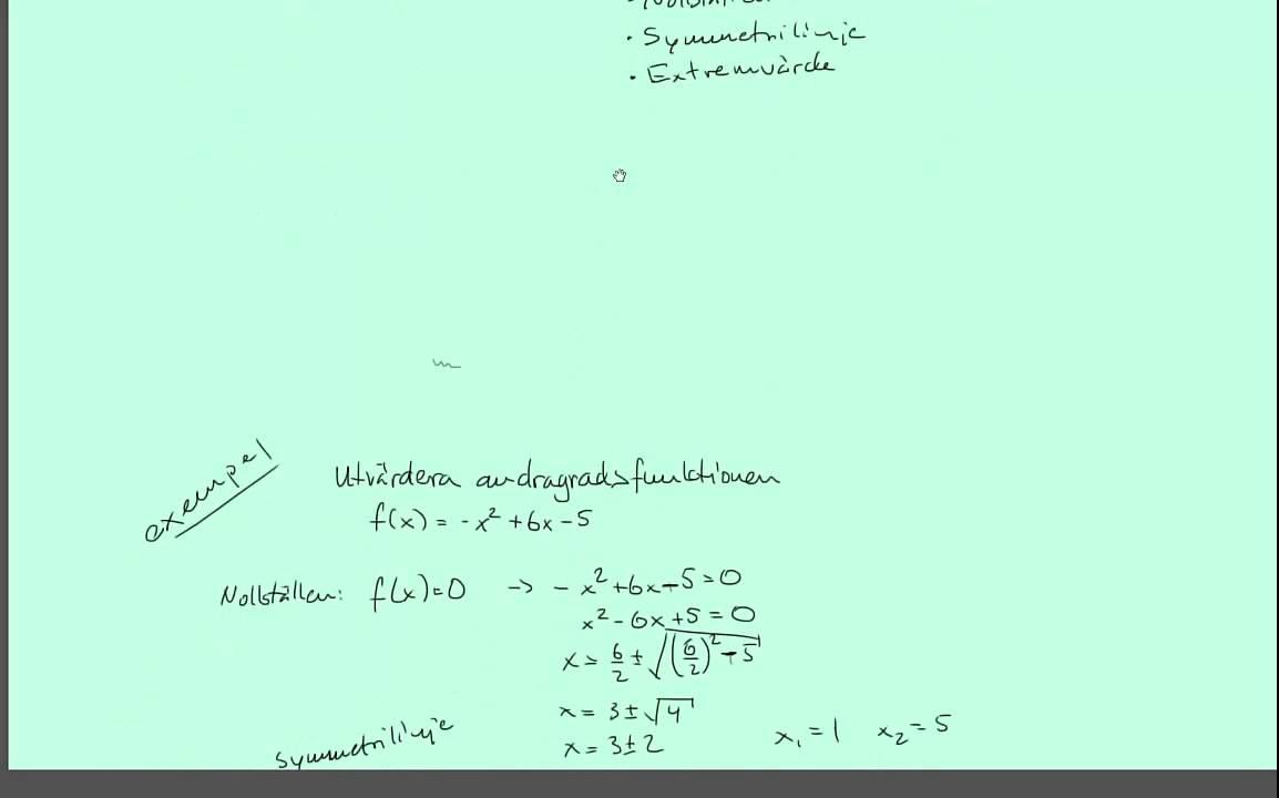 Matematik 3b: Andragradsfunktioner - repetition