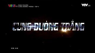 TẬP 4 - CUNG ĐƯỜNG TRẮNG thumbnail