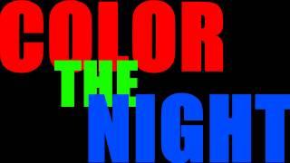 Color The Night - Cameron J (Lyric Video)(Like! Comment! SHARE! NEW VIDEO EVERY WEDNESDAY! www.Facebook.com/CameronJMusic www.Twitter.com/TheKingOfWeird., 2012-03-19T23:43:13.000Z)
