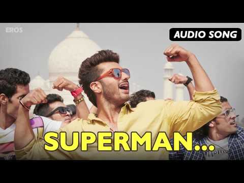 Superman (Full Audio Song) | Tevar | Arjun Kapoor &...