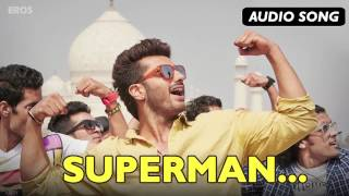 Superman (Full Audio Song) | Tevar | Arjun Kapoor & Sonakshi Sinha