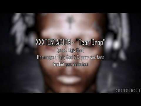 """[TRADUCTION FR] XXXTentacion - """"Tear Drop"""" (prod. Ugly God)"""