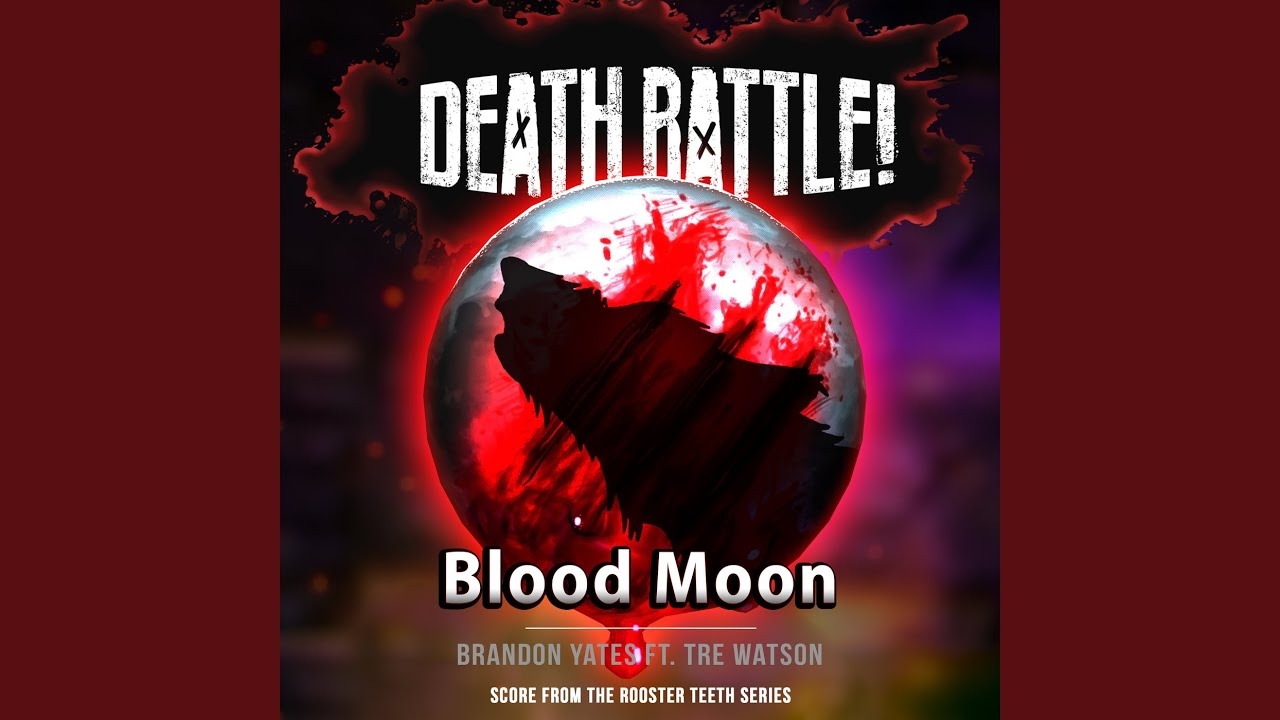 Download Death Battle: Blood Moon (From the Rooster Teeth Series)