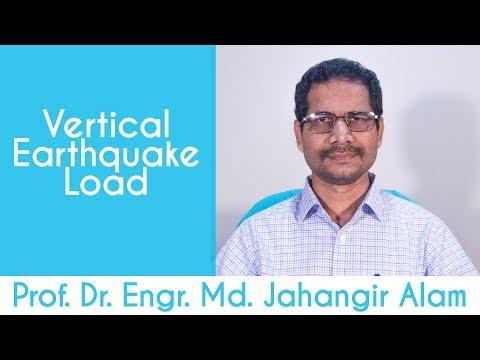 Vertical Earthquake Load   Prof. Dr. Engr. Md. Jahangir Alam