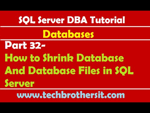 SQL Server DBA Tutorial 32- How to Shrink Database And Database Files in SQL Server