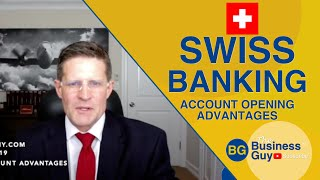 Swiss Bank Account Opening Advantages