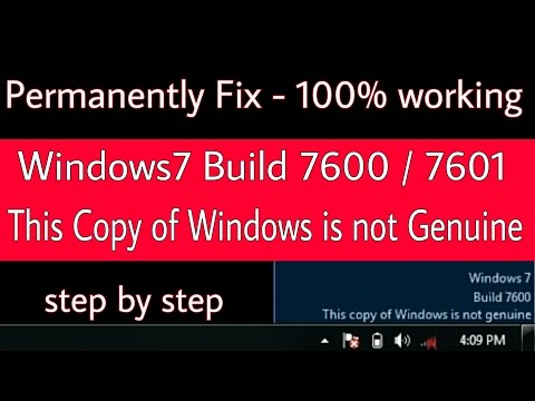 Windows 7 Build 7600/7601 This Copy Of Windows Is Not Genuine Permanently Fix - 100% Working