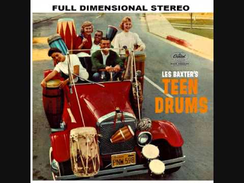 Les Baxter  Teen drums 1960  Full vinyl LP
