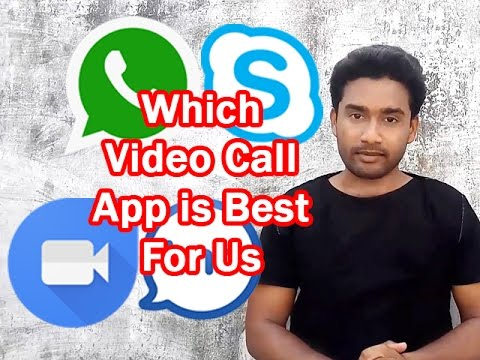 Which Android Video Calling App is Best For Us II विडियो कॉल  केलिए केलिए कौनसा एप अच्छा है