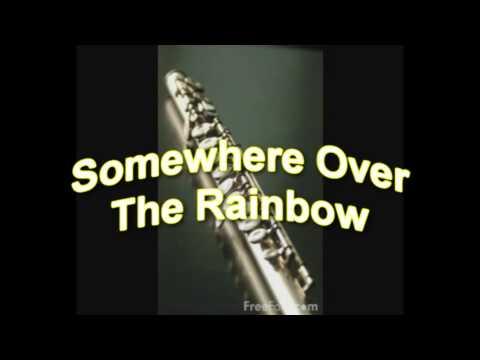 Somewhere Over the Rainbow - Flute